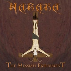 Naraka - The Messiah Experiment