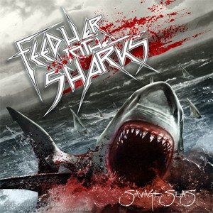 Feed Her To The Sharks - Savage Seas cover art