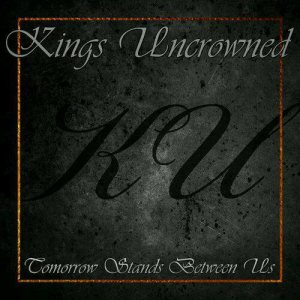 Kings Uncrowned - Tomorrow Stands Between Us, the Bedroom Jam cover art