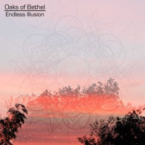 Oaks of Bethel - Endless Illusion cover art