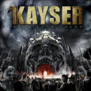 Kayser - Read Your Enemy cover art