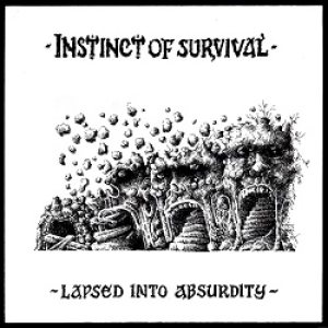 Instinct of Survival - Lapsed into Absurdity cover art