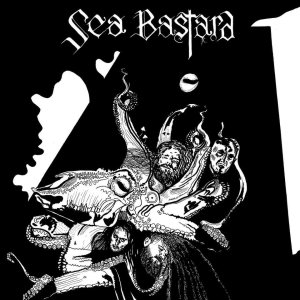 Sea Bastard - Scabrous cover art