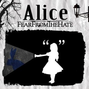 FEAR FROM THE HATE - Alice cover art