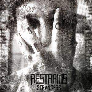 Restrains - Strangers cover art