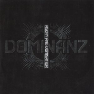 Dominanz - Agony and Domination cover art