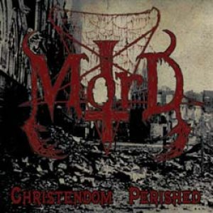 Mord - Christendom Perished cover art