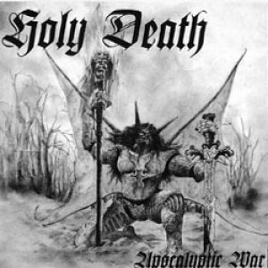 Holy Death - Apocalyptic War cover art