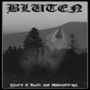 Bluten - Years of Hate and Misanthropy cover art