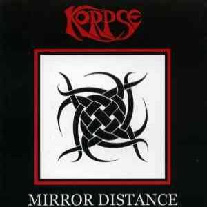 Korpse - Mirror Distance cover art
