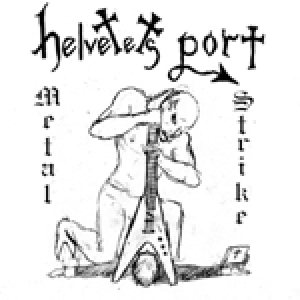 Helvetets Port - Metal Strike cover art