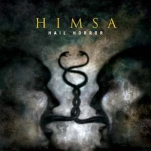 Himsa - Hail Horror cover art