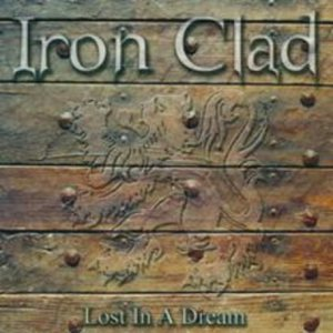 Iron Clad - Lost in a Dream cover art