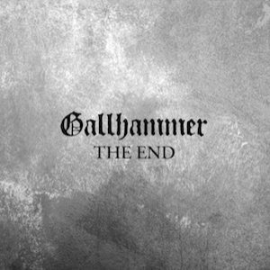 Gallhammer - The End cover art