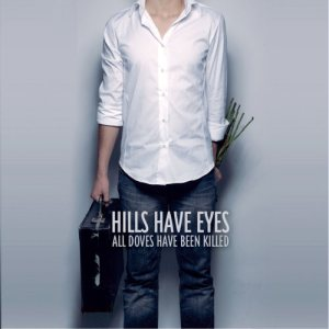 Hills Have Eyes - All Doves Have Been Killed cover art