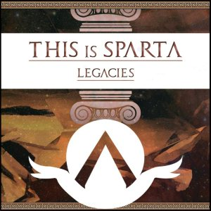 This Is Sparta ! - Legacies cover art