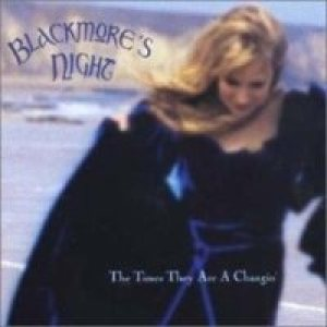 Blackmore's Night - Times They Are a Changin cover art