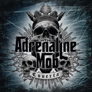 Adrenaline Mob - Covertá cover art