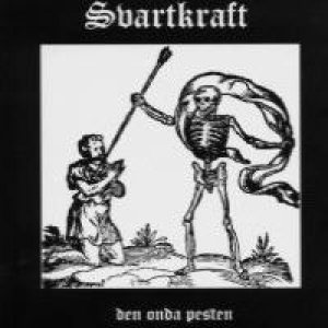 Svartkraft - Den Onda Pesten cover art
