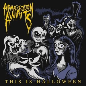Armageddon Awaits - This is Halloween cover art