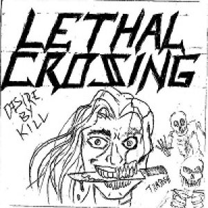Lethal Crossing - Desire by Kill cover art