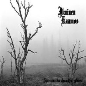 Ikuinen Kaamos - So Rose the Dreadful Ghost cover art
