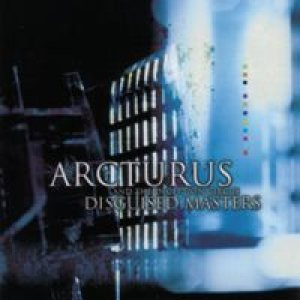 Arcturus - Disguised Masters cover art