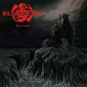 Blackdeath - Jesus Wept cover art