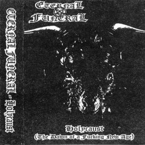 Eternal Funeral - The Dawn of a Fuckin New Age cover art