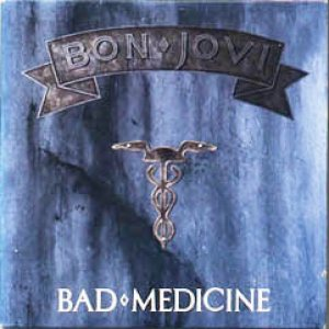 Bon Jovi - Bad Medicine cover art