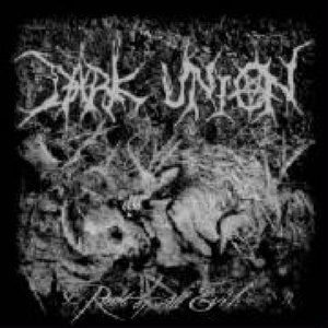Dark Union - Root of All Evil cover art