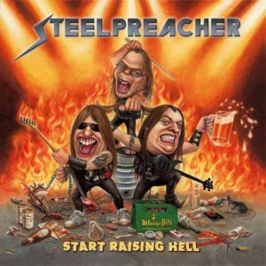 Steelpreacher - Start Raising Hell cover art