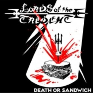 Lords of the Trident - Death or Sandwich cover art