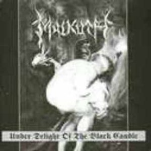 Malkuth - Under Delight of the Black Candle