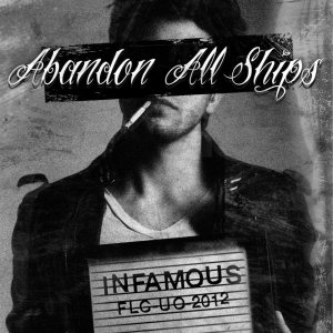 Abandon All Ships - Infamous cover art