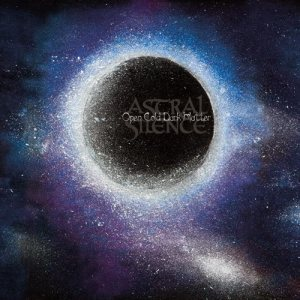 Astral Silence - Open Cold Dark Matter cover art