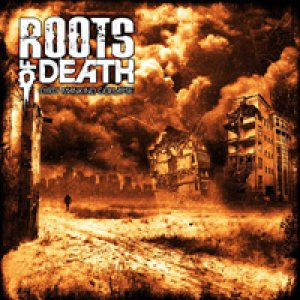 Roots of Death - Dirty Mankind Collapse cover art