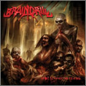 Brain Drill - Apocalyptic Feasting cover art