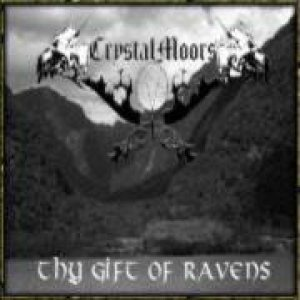 CrystalMoors - Thy Gift of Ravens cover art