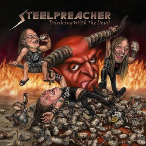 Steelpreacher - Drinking With the Devil cover art