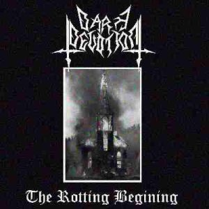 Dark Devotion - The Rotting Begining