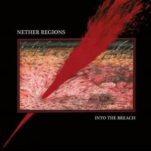 Nether Regions - Into the Breach cover art