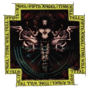 Fifth Angel - Time Will Tell cover art