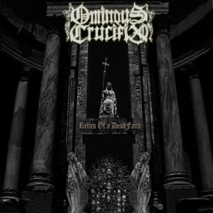 Ominous Crucifix - Relics of a Dead Faith cover art