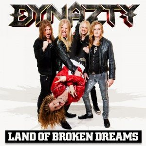 Dynazty - Land of Broken Dreams cover art