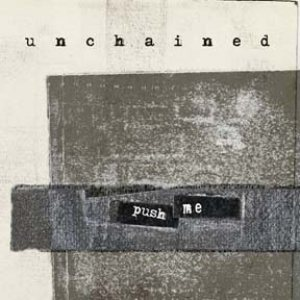 Unchained - Push Me cover art