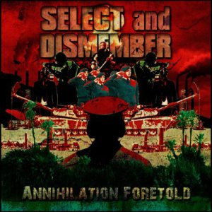 Select And Dismember - Annihilation Foretold cover art