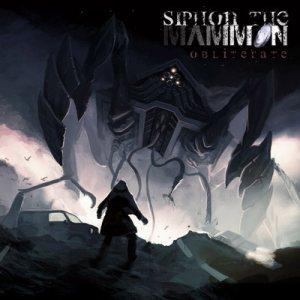 Siphon the Mammon - Obliterate