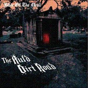 Bible of the Devil / Valkyrie - The Auld Dirt Road / False Dreams cover art