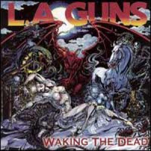 L.A. Guns - Waking the Dead cover art